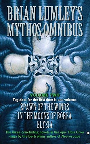 """9780006499381: Brian Lumley's Mythos Omnibus II: """"Spawn of the Winds"""", """"In the Moons of Borea"""", """"Elysia"""" v. 2"""