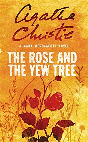 9780006499480: The Rose and the Yew Tree (Westmacott)