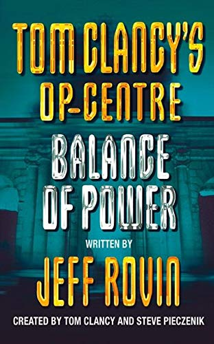 9780006510871: Balance of Power (Tom Clancy's Op-Centre, Book 5)