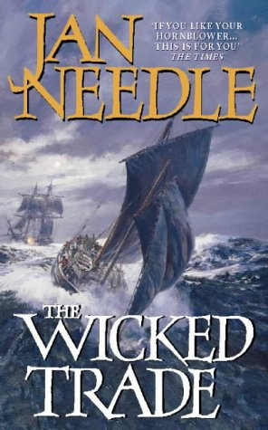 9780006511151: The Wicked Trade (A Sea Officer William Bentley Novel)