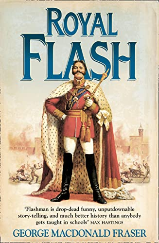 9780006511267: Royal Flash: From the Flashman Papers, 1842-43 and 1847-48. Edited and Arranged by George MacDonald Fraser