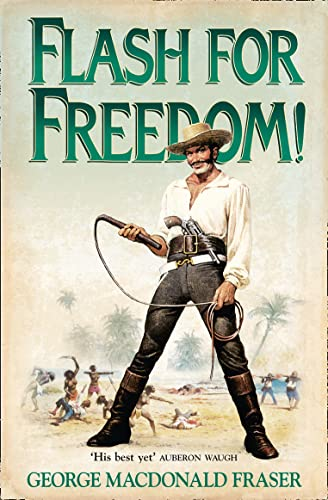 9780006511274: Flash for Freedom! (The Flashman Papers)