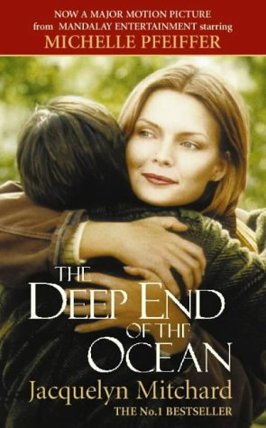 The Deep End of the Ocean: Mitchard, Jacquelyn