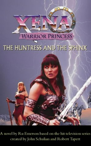 9780006511519: The Huntress and the Sphinx (Xena)