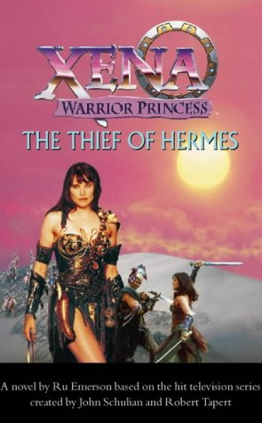 9780006511526: The Thief of Hermes (Xena)