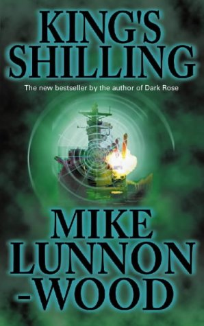The King's Shilling: Lunnon-Wood, Mike