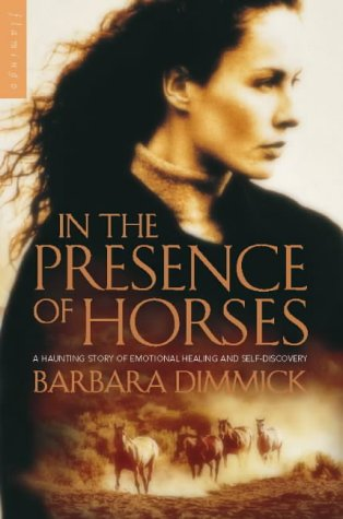 9780006511915: In The Presence of Horses