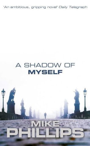 9780006511977: A Shadow of Myself