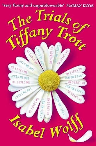 9780006512066: Trials of Tiffany Trott