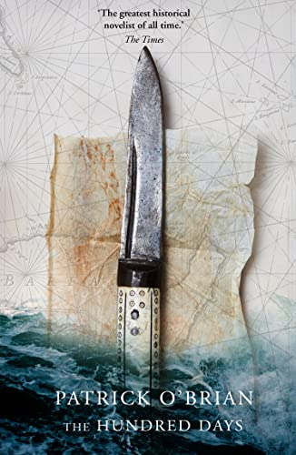 9780006512110: The Hundred Days (Aubrey/Maturin Series)