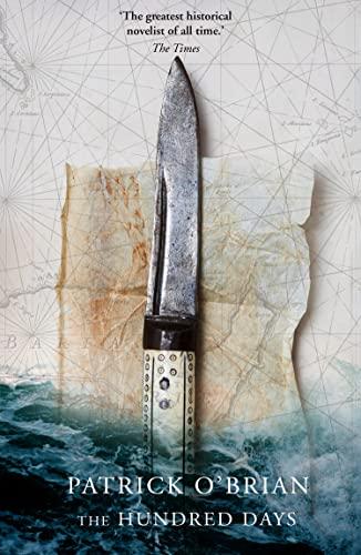9780006512110: The Hundred Days (Aubrey/Maturin Series)