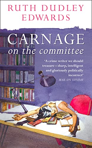 9780006512165: Carnage on the Committee (Robert Amiss Mysteries 10)