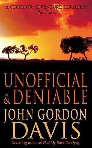 Unofficial and Deniable: John Gordon Davis