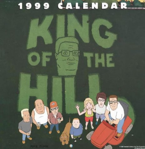 9780006512776: King of the Hill Calendar 1999
