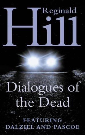9780006512882: Dialogues of the Dead (A Dalziel & Pascoe Novel)