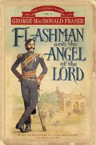 9780006513025: Flashman and the Angel of the Lord (The Flashman Papers)