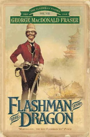9780006513032: Flashman and the Dragon (The Flashman Papers) Vol.VIII