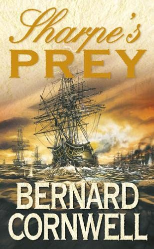 9780006513100: Sharpe's Prey (Richard Sharpe's Adventure Series #5)