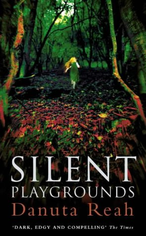 9780006513162: Silent Playgrounds