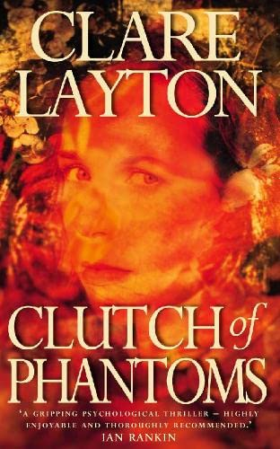 Clutch of Phantoms: Layton, Clare