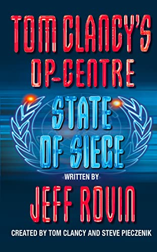 9780006513193: State of Siege (Tom Clancy's Op-Centre, Book 6)
