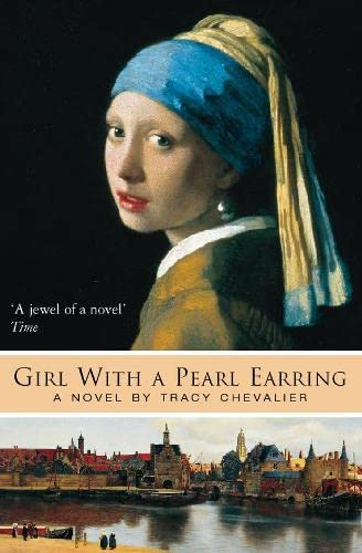 GIRL WITH A PEARL EARRING: Chevalier, Tracy