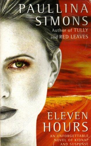 Eleven Hours: Paulina Simons
