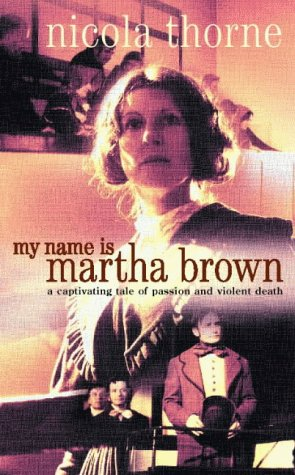 9780006513650: My Name is Martha Brown