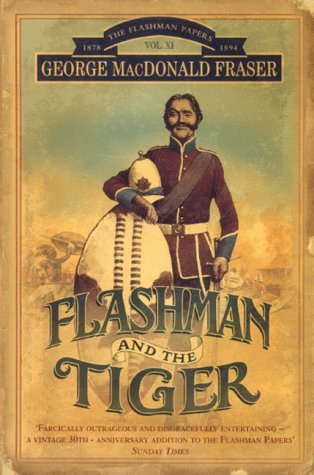 9780006513674: Flashman and the Tiger: And Other Extracts from the Flashman Papers (The Flashman Papers, Book 12)
