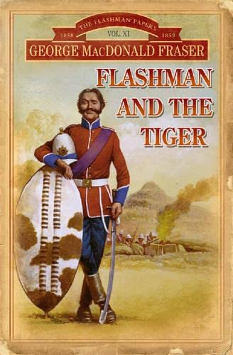 9780006513674: Flashman and the Tiger: And Other Extracts from the Flashman Papers