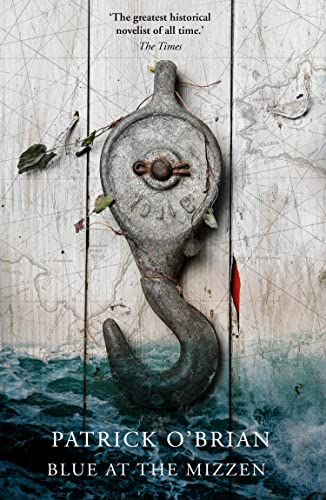Blue at the Mizzen (0006513786) by Patrick O'Brian