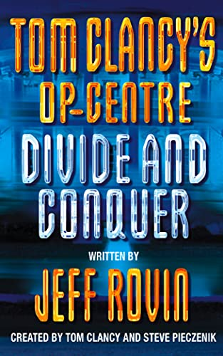 9780006513988: Divide and Conquer (Tom Clancy's Op-Centre, Book 8)