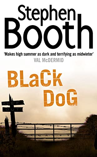 Black Dog (Cooper and Fry Crime Series): Stephen Booth