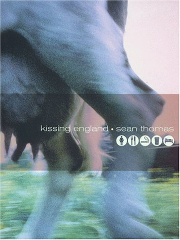 Kissing England: Sean Thomas