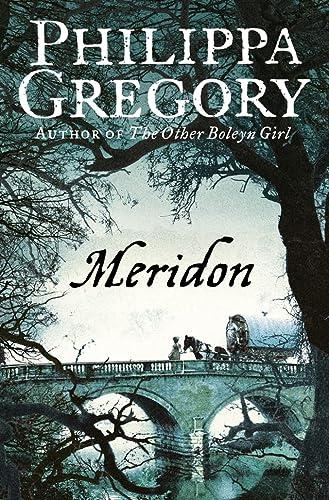 9780006514633: Meridon (Wideacre Trilogy 3)