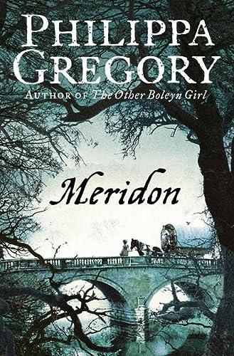 9780006514633: Meridon (The Wideacre Trilogy: Book 3)