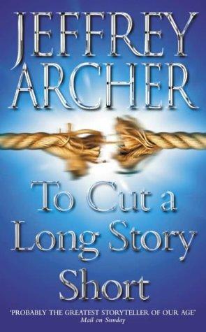 9780006514695: To Cut a Long Story Short