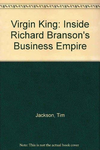 9780006530008: Virgin King: Inside Richard Branson's Business Empire