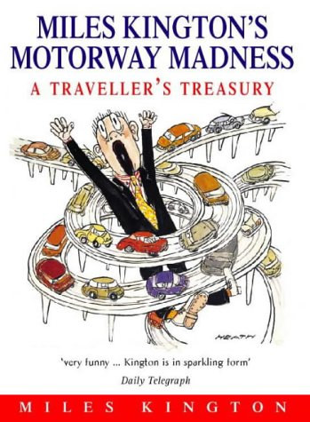 9780006530213: Miles Kington's Motorway Madness: A Traveller's Treasury