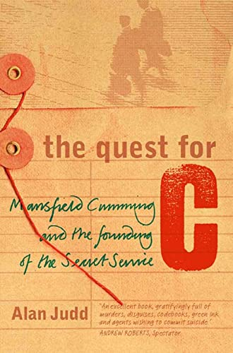 9780006530251: The Quest for C: Sir Mansfield Cumming and the Founding of the British Secret Service