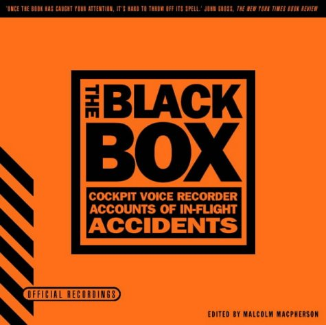 9780006530459: The Black Box: Cockpit Voice Recorder Accounts of In-flight Accidents