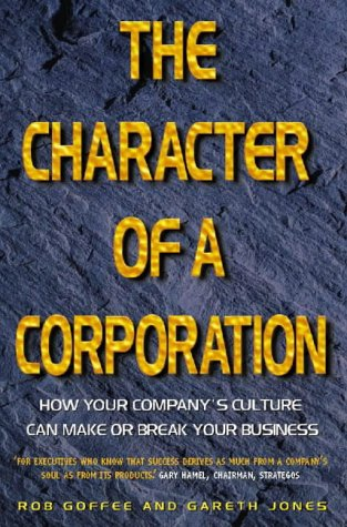 9780006530527: The Character of a Corporation: How Your Company's Culture Can Make or Break Your Business