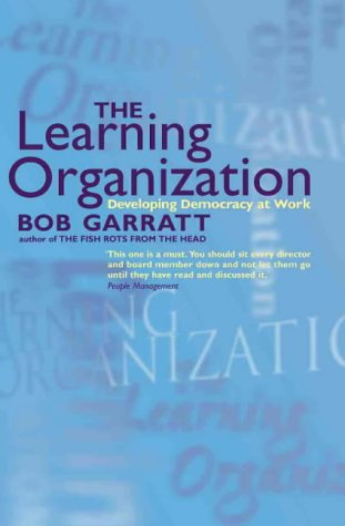 9780006530534: The Learning Organization: Developing Democracy at Work