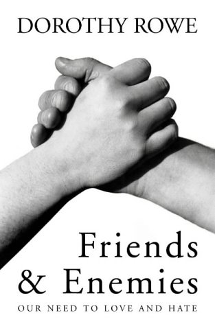 9780006530589: Friends and Enemies: Our Need to Love and Hate
