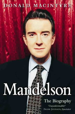 9780006530626: Mandelson: And the Making of New Labour