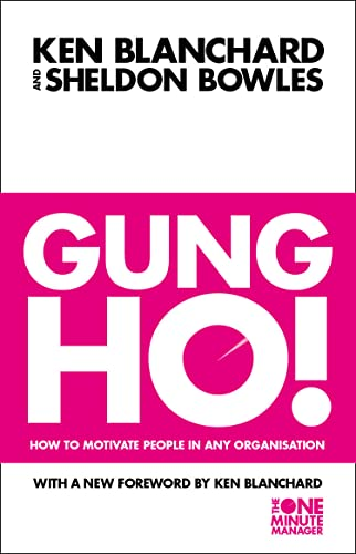 9780006530688: Gung Ho! (The One Minute Manager)