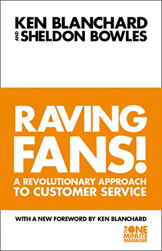 9780006530695: Raving Fans! (The One Minute Manager): Revolutionary Approach to Customer Service
