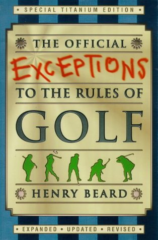 9780006530800: The Official Exceptions to the Rules of Golf: Titanium Edition