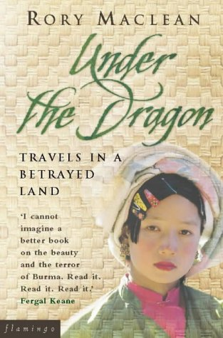 9780006530824: Under the Dragon: Travels In Burma