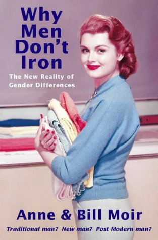 9780006531005: Why Men Don't Iron: The New Reality of Gender Differences